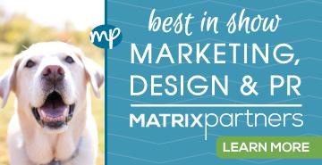 Matrix Partners - Best in Show Marketing, Design & PR