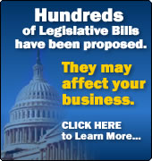 Hundreds of Legislative Bills have been proposed. They may affect your business.